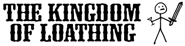 The Kingdom of Loathing